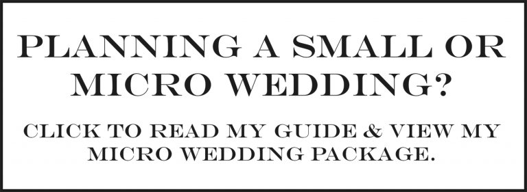 Planning a Small or Micro Wedding?